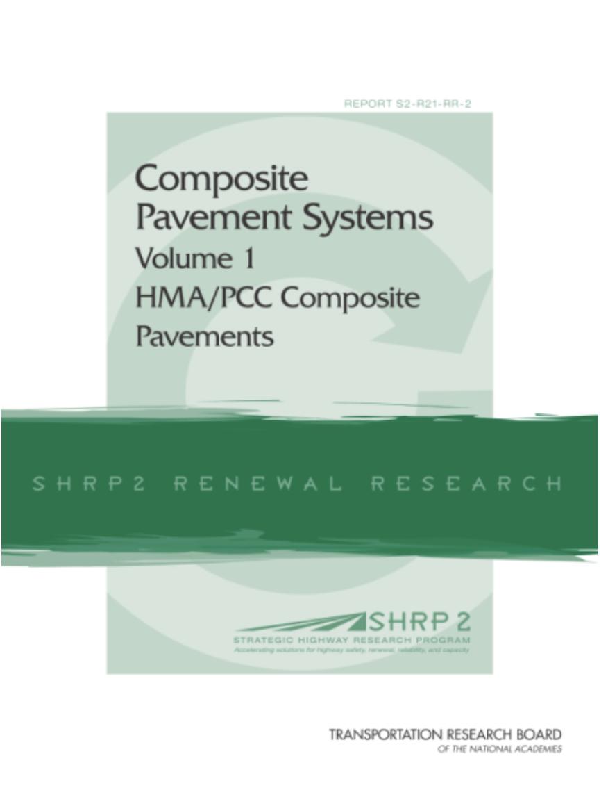Composite Pavement Systems: HMA/PCC Composite Pavements Volume I [PUB]
