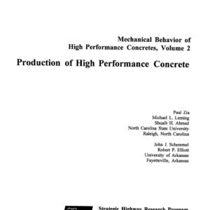 Mechanical Behavior of High Performance Concretes, Volume 2: Production of High Performance Concrete [PUB]