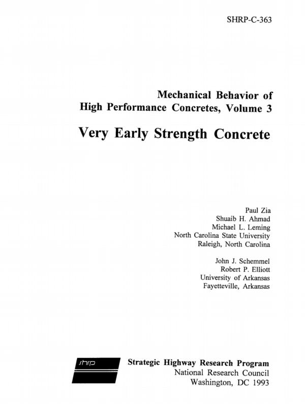 Mechanical Behavior of High Performance Concretes, Volume 3: Very Early Strength Concrete [PUB]