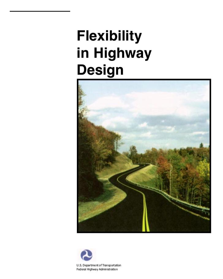 Flexibility in Highway Design [PUB]