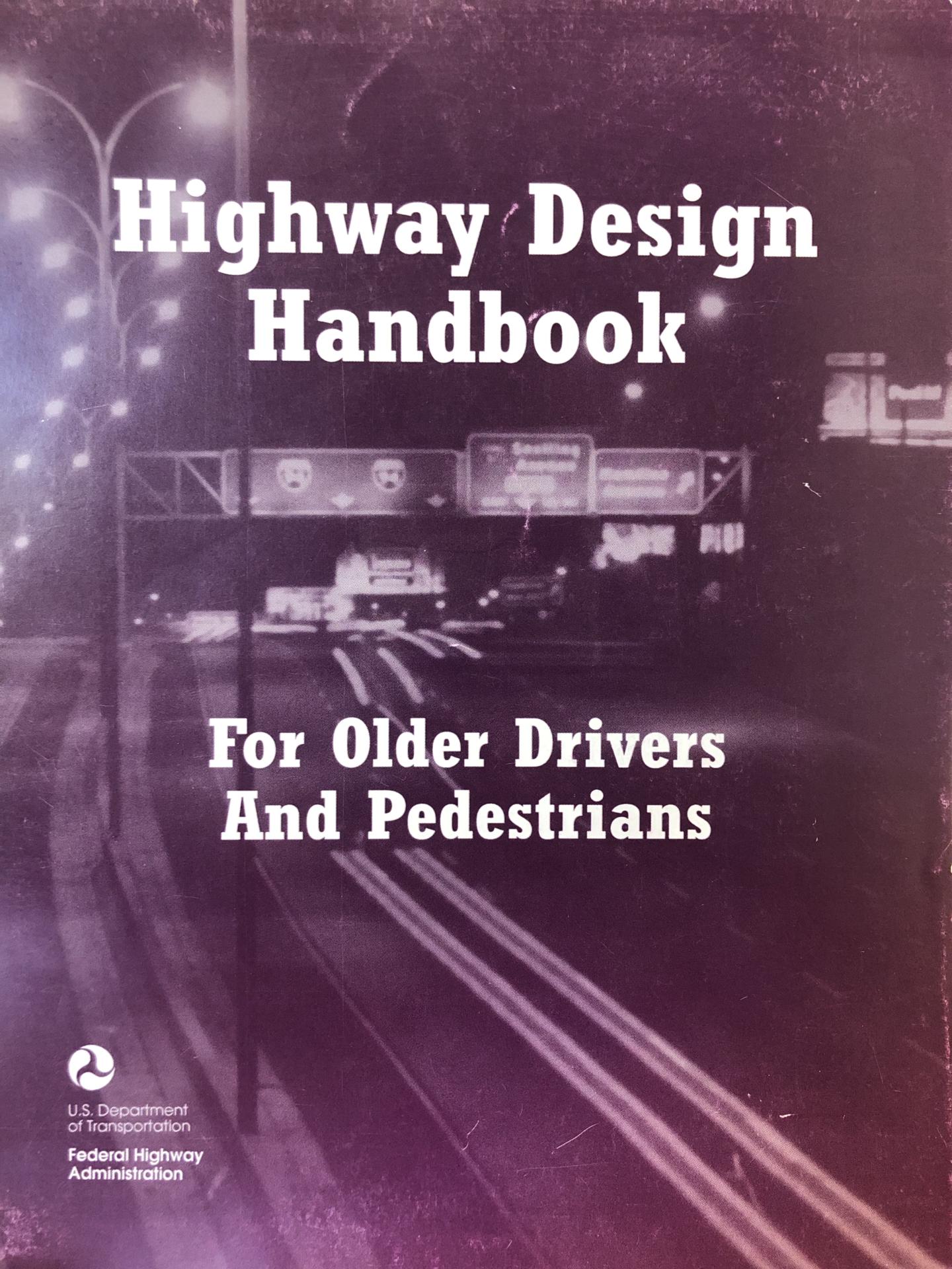 Highway Design Handbook for Older Drivers and Pedestrians [PUB]