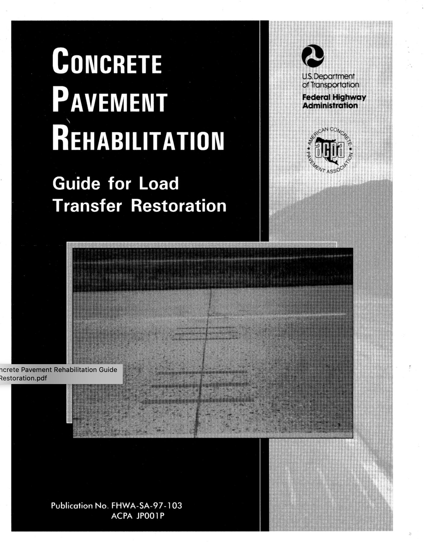 Concrete Pavement Rehabilitation: Guide for Load Transfer Restoration [PUB]
